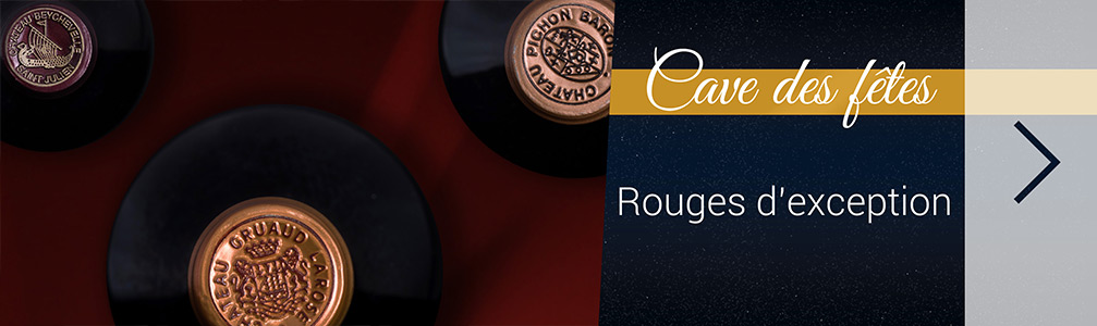 Vins rouges d'exception