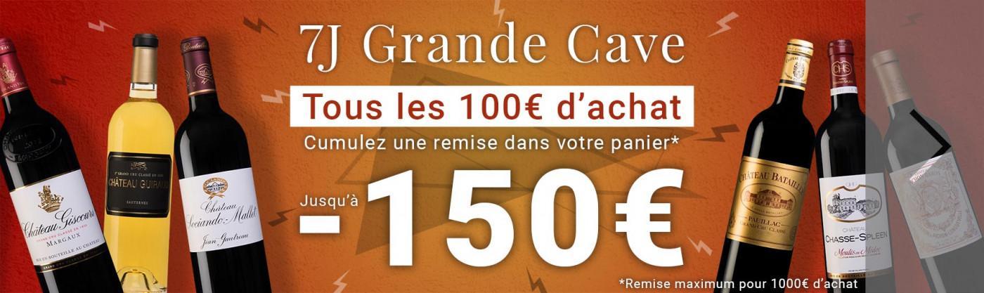 7 Jours Grande Cave jusqu'à -150€