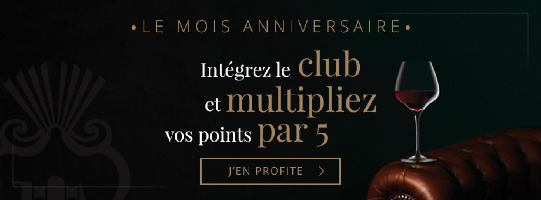 Mois Anniversaire  : points Club multipliés par 5