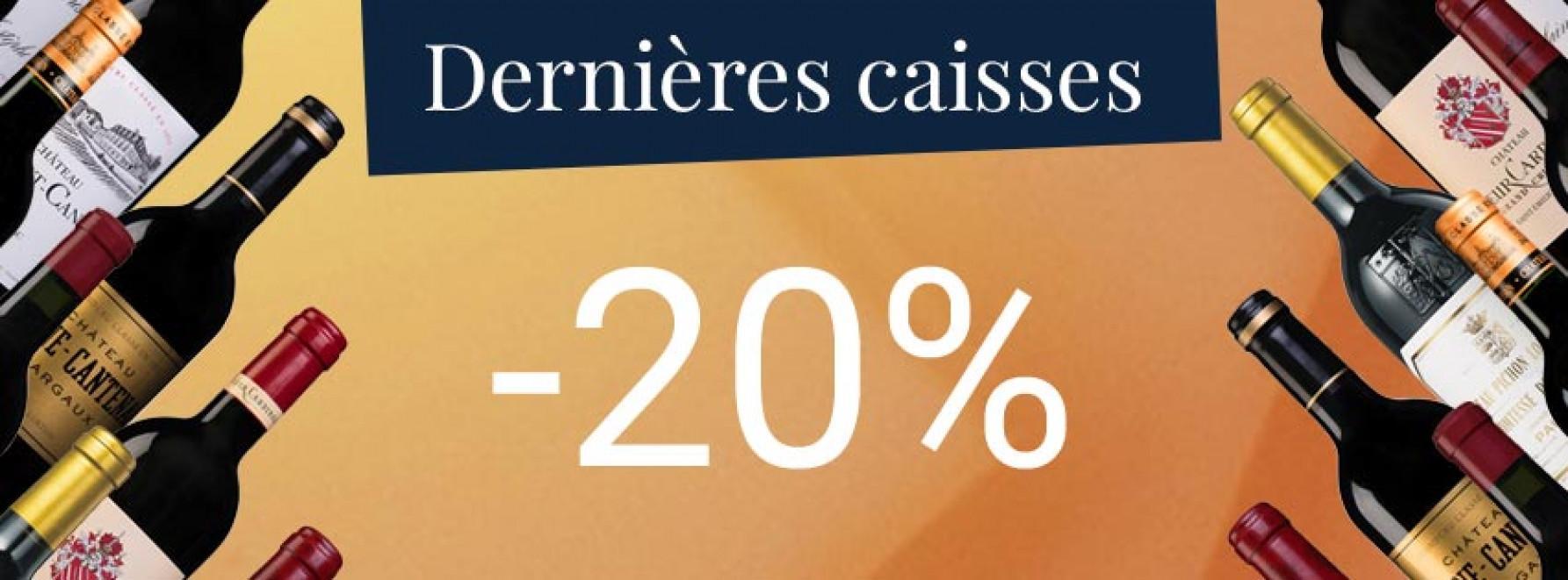 Dernières caisses à -20%