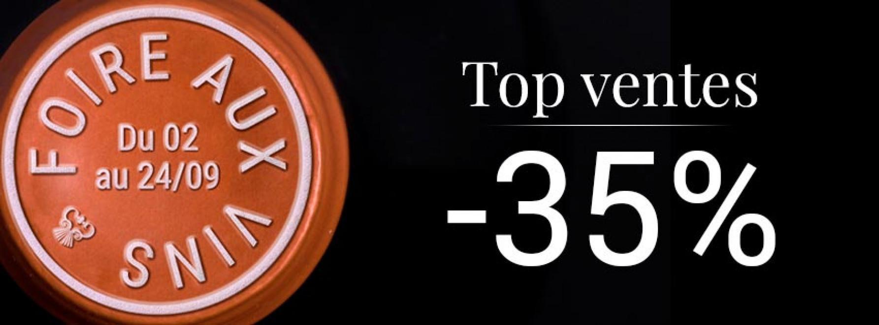 Foire aux Vins : Top Ventes à -35%
