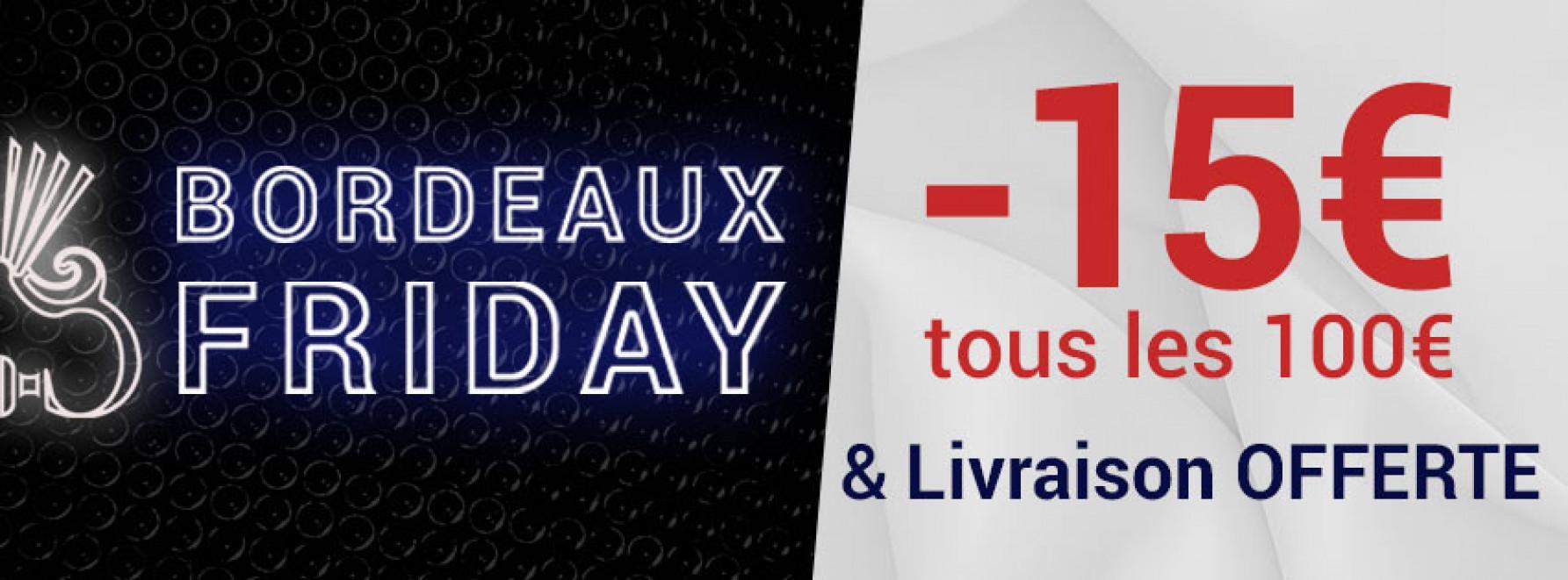 Bordeaux Friday | Jusqu'à -300€ de remise & Livraison offerte