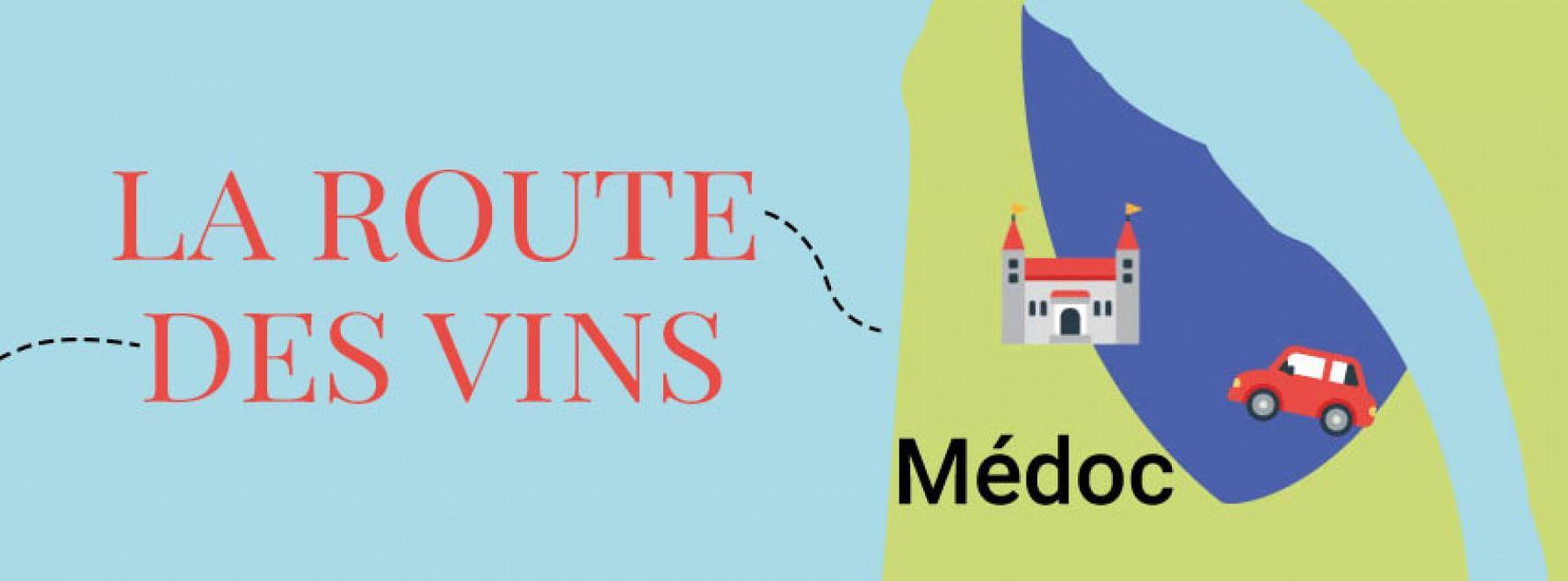 La route des vins : direction le Médoc