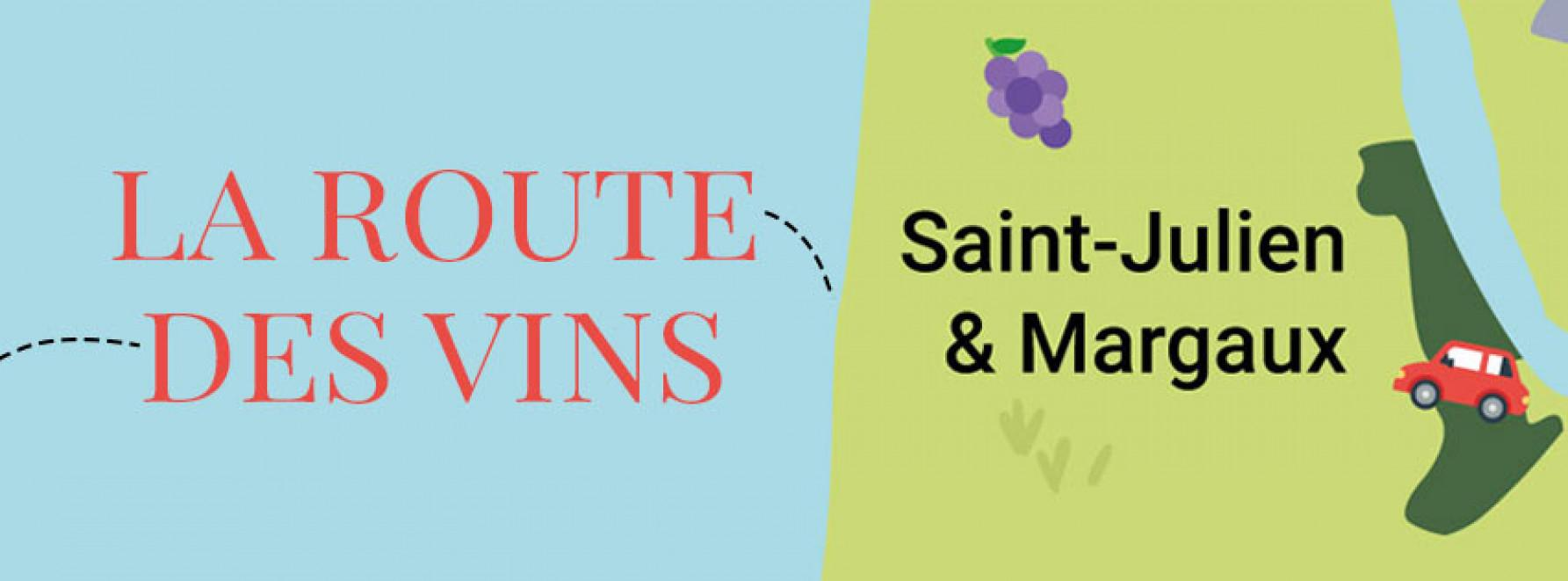 La route des vins : direction Margaux et Saint-Julien