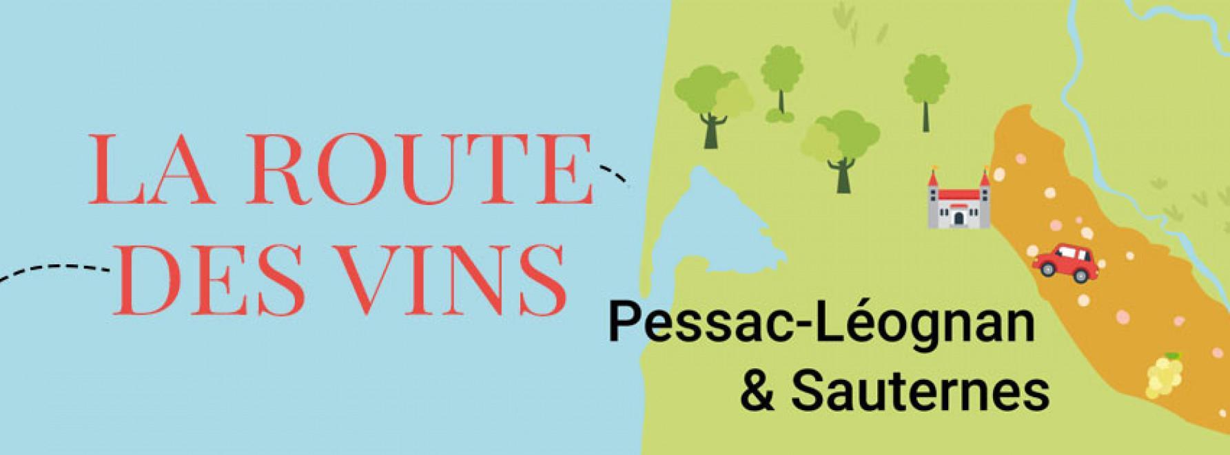 La route des vins : direction Pessac rouge & blanc et Sauternes