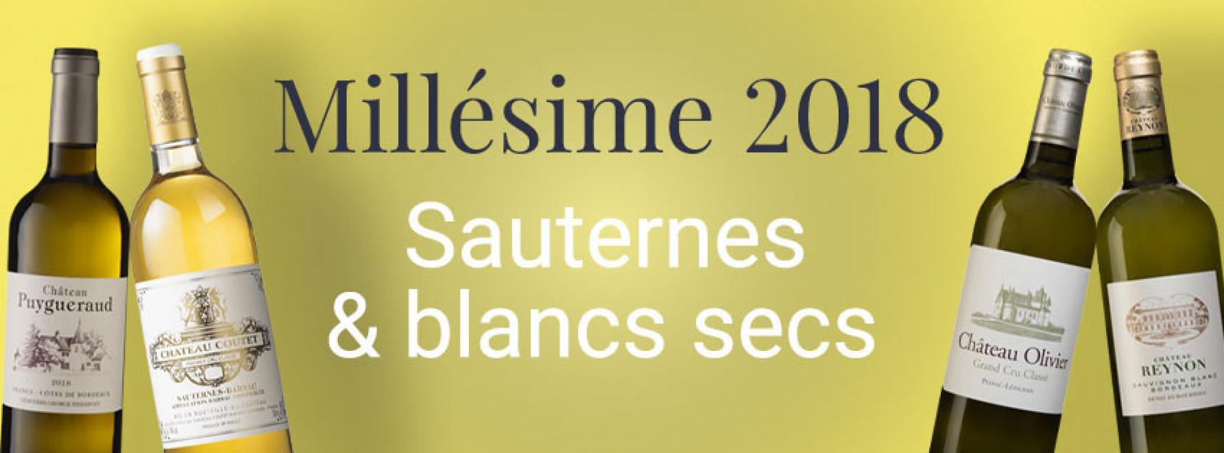 Millésime 2018 | Sauternes & blancs secs