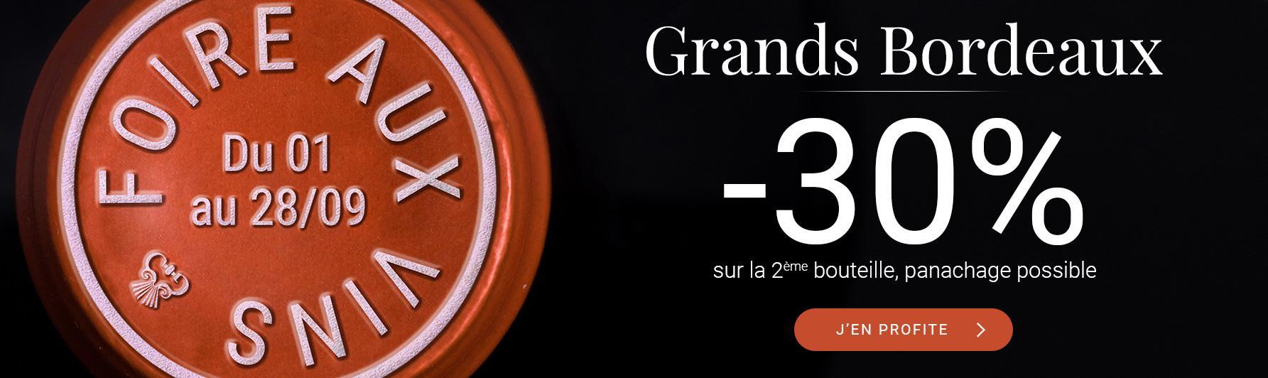 Foire aux Vins | Grands Bordeaux -30%