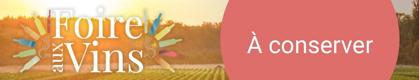 Foire aux Vins 2018 - À conserver