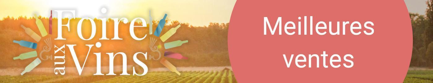 Foire aux Vins 2018 - Meilleurs ventes