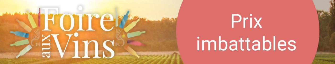 Foire aux Vins 2018 - Prix Imbattables