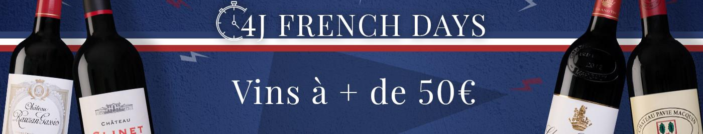 French Days de rentrée     +50€ la bouteille : vins d'exception