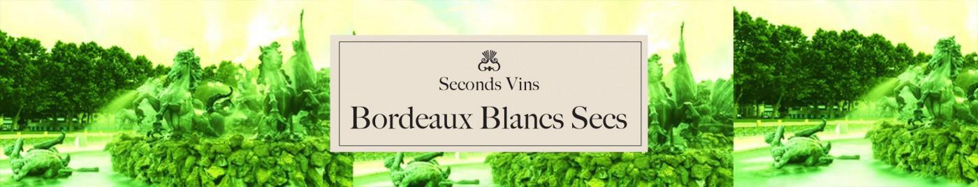 Seconds Vins - Bordeaux Blancs Secs